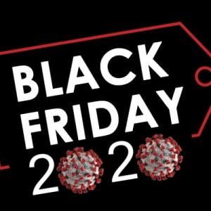 Black Friday στα Χρόνια του Κορωνοϊού (2020 Edition)