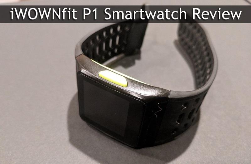 Το καλύτερο budget Smartwatch - iWOWNfit P1